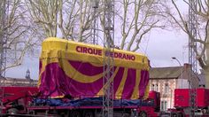 Montage du cirque Medrano à Angers 4 04 2014