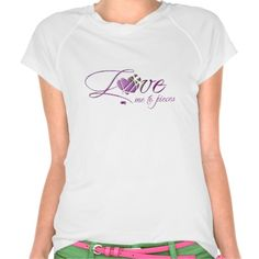 Love Me To Pieces T-Shirt