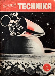 """Tehnika Molodezhi (Техника — молодёжи, """"Technology for the Youth"""") was the 'Popular Mechanics of the Soviet Union'. During the Soviet era the legendary monthly magazine was devoted to popular science articles and often depicted colourful scenes of the near future, how spaceflight gonna change our life, how humankind gonna explore the Solar System, how rockets painted with Red Star gonna lift-off from every major cities."""
