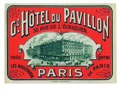Grand Hotel Du Pavillion Paris label by Art of the Luggage Label, via Flickr