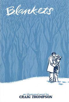 Blankets by Craig Thompson. Graphic novel. Dansk titel: En dyne af sne.