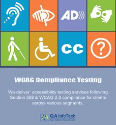 #WCAG Compliance Testing services can ensure accessibility of your website for people with disabilities. If you are looking for Section 508 and #WCAGCompliance driven accessibility testing services.Visit: http://qainfotech.com/accessibility-testing-services.html