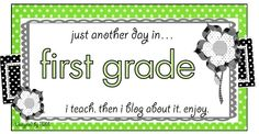 Just Another Day in First Grade: http://anotherdayinfirstgrade.blogspot.com/