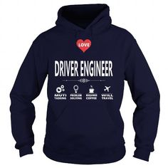 I Love DRIVER ENGINEER JOB TSHIRT GUYS LADIES YOUTH TEE HOODIE SWEAT SHIRT VNECK UNISEX JOBS Shirts & Tees