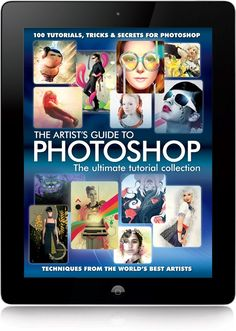 The Artist's Guide to Photoshop - Digital Arts