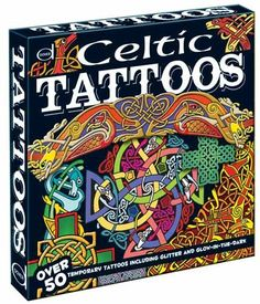 Celtic Tattoos: Over 50 Temporary Tattoos including Glitter and Glow-in-the-Dark by Dover