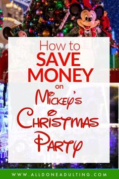 Save money on Disney World and Mickey's Very Merry Christmas Party! Updated for this year's party and links to discounted tickets! #disneyworldchristmas #disneychristmas #discount tickets