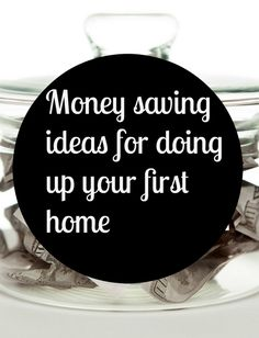 First Home Money Saving