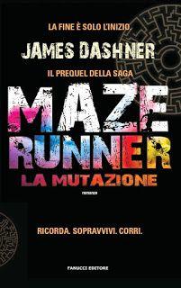 The Maze Runner #0.5 http://www.vivereinunlibro.it/2016/02/recensione-maze-runner-la-mutazione.html