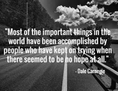 """Trying to conceive can be a difficult road. But don't forget, """"Most of the important things in the world have been accomplished by people who have kept on trying when there seemed to be no hope at all."""""""