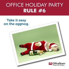 a good reminder when attending the office holiday party check out