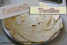 Homemade Tortillas on http://www.stacymakescents.com