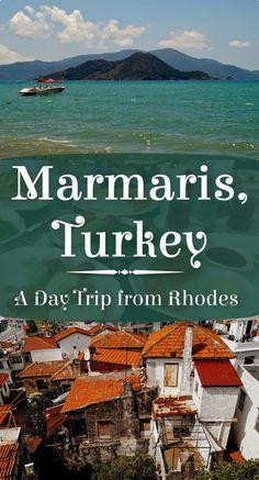 Marmaris, Turkey - A Day Trip from Rhodes, Greece