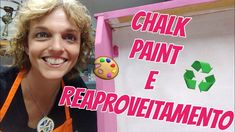 Chalk Paint & Reaproveitamento na Jornada Do Artesanato 15 Diy Videos, Chalk Paint, Painting, Timber Furniture, Painting Tips, Painting Furniture, Home Brewing, Painted Furniture, Step By Step