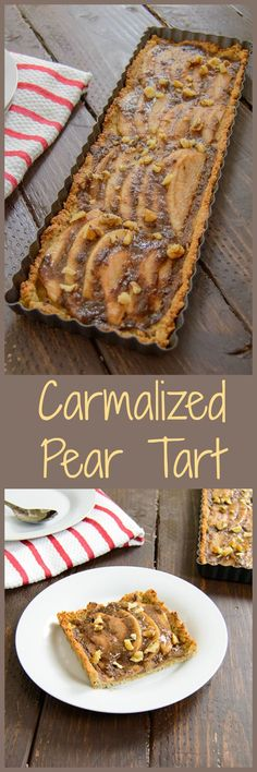 Caramelized Pear Tart - this healthy recipe is so easy and no guilt! Natural sugar, packed with protein and fiber. Vegan and gluten free