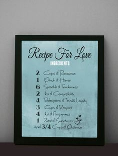 "Love Print, Anniversary, Valentines Day Decor, Romance 8X10 ""Love Recipe"", Valentines Gift, Word Art, Home Decor, For him for her. $15.00, via Etsy."