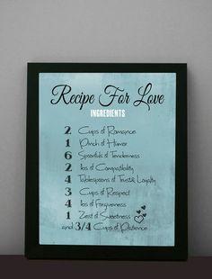 "Love Print, Anniversary, Valentines Day Decor, Romance 8X10 ""Love Recipe"", Valentines Gift, Word Art, Home Decor, For him for her. $15.00, via Etsy."