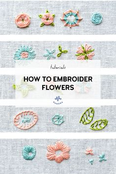 How to embroider flowers - 16 floral stitches for your projects - Pumora Simple Embroidery Designs, Hand Embroidery Patterns Free, Hand Embroidery Projects, Embroidery Stitches Tutorial, Embroidery Flowers Pattern, Embroidery Techniques, Embroidered Flowers, Embroidery Ideas, Embroidery On Jeans