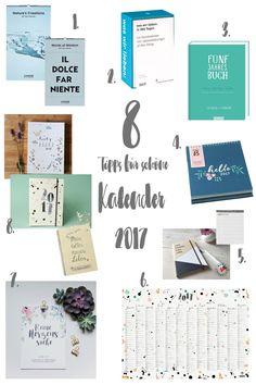8 Tipps für schöne Kalender 2017 - Wandkalender, Tagebücher und Geschenkideen