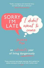 Carole's Chatter: Sorry I'm Late – I Didn't Want To Come by Jessica Pan What Is Life About, Things To Think About, Authors Perspective, Years Of Living Dangerously, Getting Over Her, Talk To Strangers, Book Wall, World Of Books, Stand Up Comedy