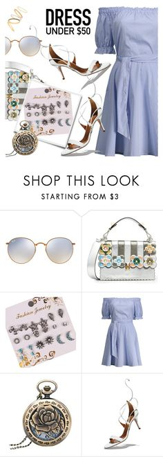 """""""Dress under 50$"""" by dressedbyrose ❤ liked on Polyvore featuring Ray-Ban, Fendi, Aquazzura, Madewell and vintage"""