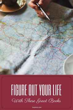Books that will help you figure out your life.