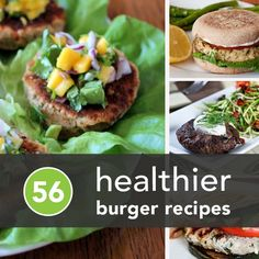 56 Healthier Burger Recipes for Summer