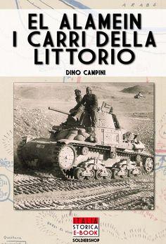 Cover title: El Alamein i carri della Littorio - Italia Storica Ebook