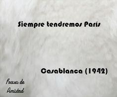 Frases de peliculas de amor de Casablanca (1942)