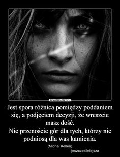 Polish Language, Life Without You, Sad Quotes, Wise Words, Quotations, Life Hacks, Cos, Inspiration, Quotation