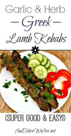 Garlic & Herb Greek Lamb Kebabs | And Here We Are... #paleo #middle-eastern #lamb