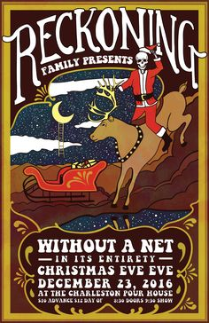 Reckoning Family Presents Without a Net :: Friday, December 23rd :: The Charleston Pour House :: Charleston , SC