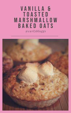 Vanilla & Toasted Marshmallow Baked Oats #SlimmingWorld #WeightWatchers #Dieting