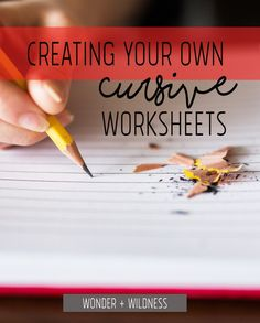 Creating Your Own Cursive Worksheets for homeschoolers - a great solution for making your own hand writing sheets for kids learning cursive