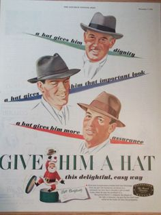 1946 Recognized Hatter Advertisment Give Your Man a Hat for Christmas