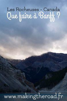 Découvrez mes randonnées à Banff dans les Rocheuses au Canada. #canada #banff #randonnée #rocheuses Parc National De Banff, Road Trip, Voyage Europe, Destination Voyage, Blog Voyage, Trek, Destinations, Hiking, Articles