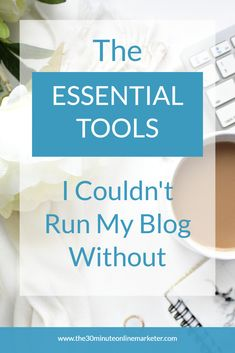 What are the essential tools you need to run a blog? Here's a list of the tools I use. #bloggingtips #bloggingtools