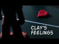 """""""Clay's feelings"""" - From """"Start Emotions"""""""