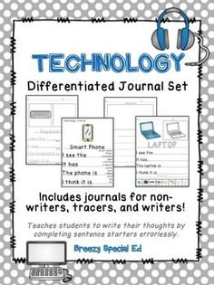 Do you have students who have difficulty coming up with their own thoughts? With three different levels included, this fun technology journal pack is perfect for all of your non-writers, emerging writers, and writers! This pack is about different types of