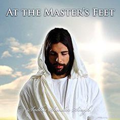 Amazon.com: At the Masters Feet (Audible Audio Edition): Sadhu Sundar Singh, Alex Freeman, Majestic: Books