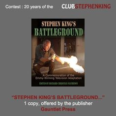"""Let's remember that Gauntlet Press is offering us a copy of the book """"Stephen King's BATTLEGROUND""""     Link to the contest >>> http://clubstephenking.com/    (only a few days left...)"""