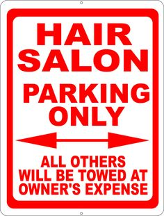 Now Available at Signs by Salagraphics  Hair Salon Parkin... http://salagraphics.com/products/hair-salon-parking-only-sign-all-others-towed?utm_campaign=social_autopilot&utm_source=pin&utm_medium=pin Great Deals on Signs and Decals