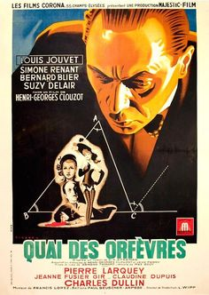 Quai des Orfèvres (1947-France) Buy Posters, Film Posters, Bertrand Blier, Film France, Crime, French Movies, Foreign Movies, Information Poster, Original Movie Posters