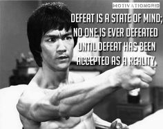 Defeat is a state of mind. No one is ever defeated until defeat has been accepted as a reality.