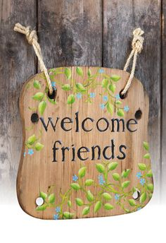 Welcome Friends Garden Sign - Crafts 'n things