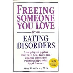 Free Someone You Love From Eating Disorders