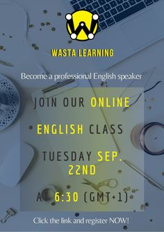 Missed our last Online English Class? Seize the opportunity and join us tomorrow Tuesday, Sep. 22nd at 6:30 PM (GMT+1) At ONLY 2.5$ per course ! Register NOW in the link below ! #WastaLearning #WastaCommunity #OnlineEnglish #LearnEnglish #EnglishLive #IETLS #TOEFL #TOEIC #ESL #EFL #Grammar #Vocabulary #OnlineLearning #LearnAtHome