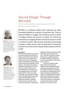 Paper: Service Design Through Rip+Mix by Mike Press & Hazel White Exploring a new ideation method appropriate for both designers and non-designers RIP+MIX is a workshop method used to generate new ideas. Design Thinking Workshop, Dundee, School Design, Service Design, Authors, Schools, Exploring, Designers, Challenge