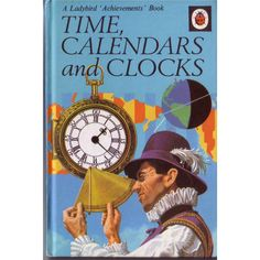 Time, calendars and clocks A Ladybird 'Achievements' Book | Oxfam GB | Shop