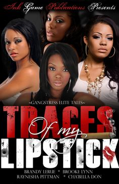 """Traces of My Lipstick (""""Gangstress elite tales"""")"""